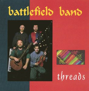 Battlefield Band - Threads