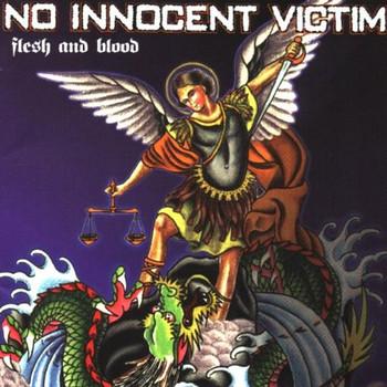 No Innocent Victim - Flesh and Blood