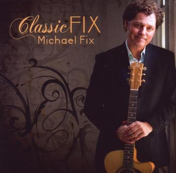 Michael Fix - Classic Fix