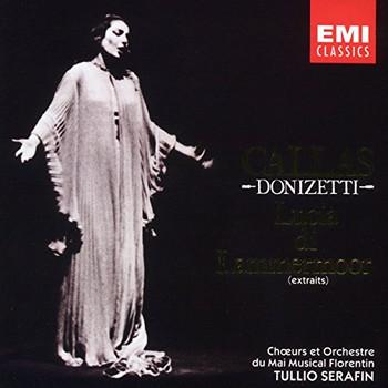 Callas - Lucia Di Lammermoor (Auszüge)