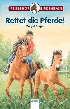 Reiterhof Birkenhain. Rettet die Pferde! - Margot Berger