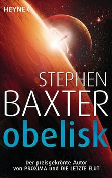 Obelisk. Erzählungen - Stephen Baxter  [Taschenbuch]