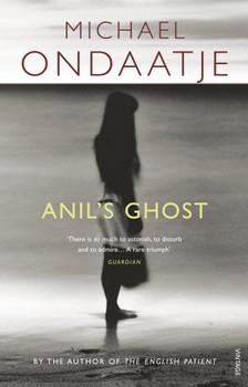 Anil's Ghost - Ondaatje, Michael