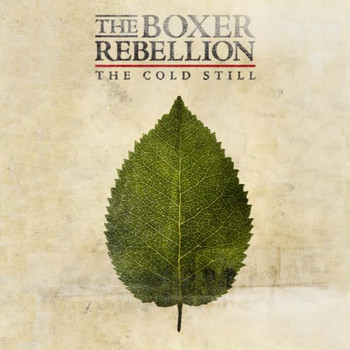 the Boxer Rebellion - The Cold Still
