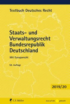 Staats- und Verwaltungsrecht Bundesrepublik Deutschland. Mit Europarecht [Taschenbuch, 59. Auflage 2019]