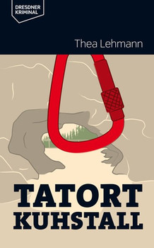 Tatort Kuhstall - Thea Lehmann  [Taschenbuch]
