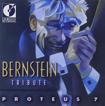 Proteus 7 - Bernstein Tribute