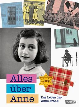 Alles über Anne. Das Leben der Anne Frank - Piet van Ledden  [Gebundene Ausgabe]