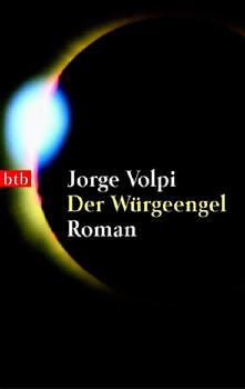 Der Würgeengel. - Jorge Volpi