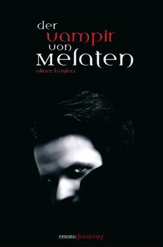 Der Vampir von Melaten - Oliver Buslau
