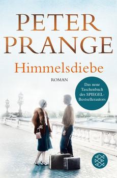 Himmelsdiebe - Peter Prange  [Taschenbuch]