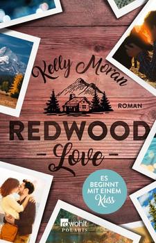 Redwood Love – Es beginnt mit einem Kuss - Kelly Moran  [Taschenbuch]