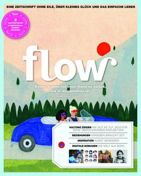 Flow Nummer 25: Thema - Keiner kommt von einer Reise so zurück, wie er weggefahren ist [Broschiert]