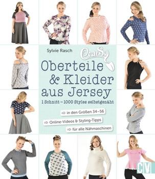 CraSy Oberteile & Kleider aus Jersey. 1 Schnitt - 1000 Styles selbstgenäht - Sylvie Rasch  [Gebundene Ausgabe]