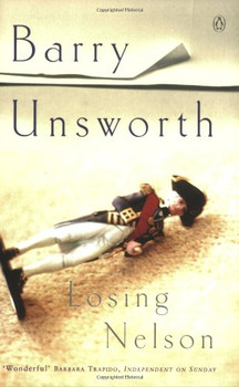Losing Nelson - Unsworth, Barry