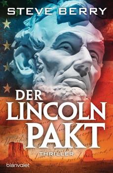 Der Lincoln-Pakt - Steve Berry [Taschenbuch]