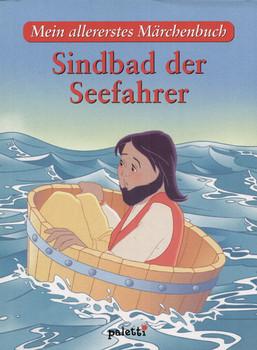 Mein allererstes Märchenbuch: Sindbad der Seefahrer [Gebundene Ausgabe]