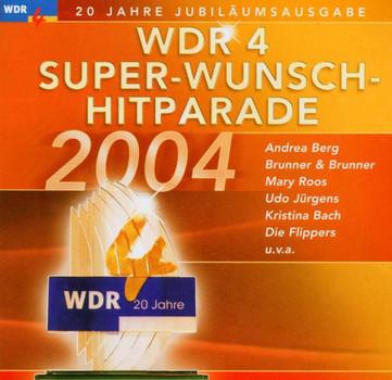 Various - Wdr4 Super-Wunsch-Hitparade'04
