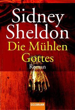 Die Mühlen Gottes. - Sidney Sheldon