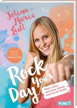 Rock Your Day. Mein Leben zwischen Schule und Social Media - Jolina Marie Ledl  [Taschenbuch]