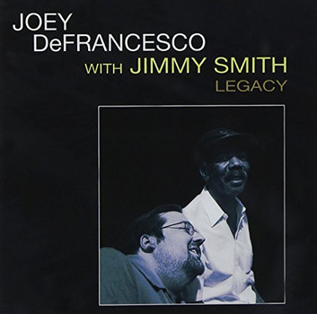 Joey deFrancesco - Legacy