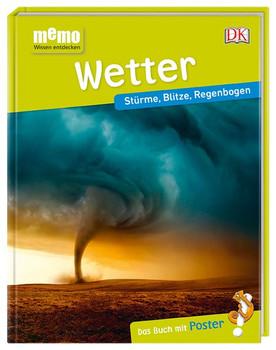 memo Wissen entdecken. Wetter. Stürme, Blitze, Regenbogen. Das Buch mit Poster! [Gebundene Ausgabe]