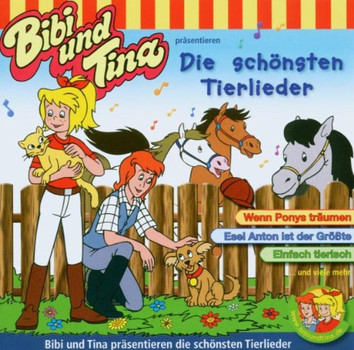 Bibi und Tina Präsentieren... - Die Schönsten Tierlieder