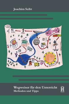 Wegweiser für den Unterricht. Methoden und Tipps - Pooya Beigi  [Taschenbuch]