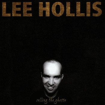 Lee Hollis - Selling the Ghetto