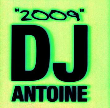 "DJ Antoine - ""2009"""