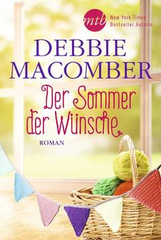 Der Sommer der Wünsche - Debbie Macomber  [Taschenbuch]