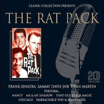 Classic Collection Presents - The Rat Pack