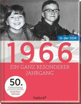 1966. Ein ganz besonderer Jahrgang in der DDR - 50. Geburtstag [Gebundene Ausgabe]