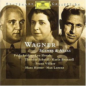 Richard Wagner - 1925-1943 Wagner: Scenes & Arias