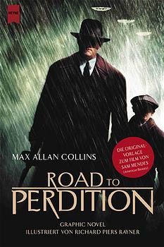 Road to Perdition, Grapic Novel - Max A. Collins