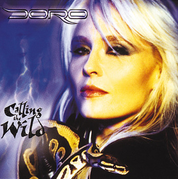 Doro - Calling The Wild (Limited Edition)