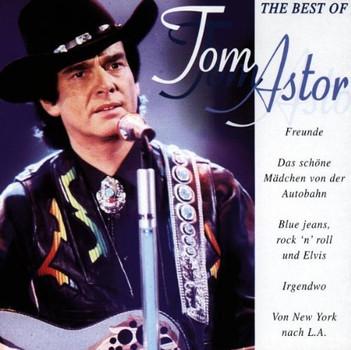 Tom Astor - Best of