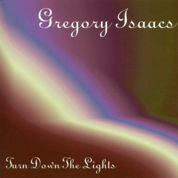 Gregory Isaacs - Turn Down the Lights