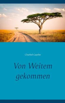 Von Weitem gekommen - Jens Niederhut  [Taschenbuch]