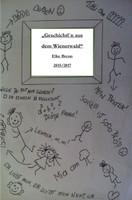 Geschichtl`n aus dem Wienerwald. Geschichten meiner Kindheit - Elke Brenn  [Taschenbuch]