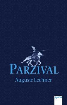 Parzival - Auguste Lechner
