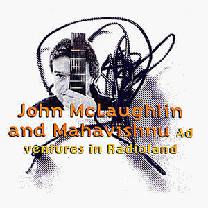 John Mclaughlin - Adventures in Radioland