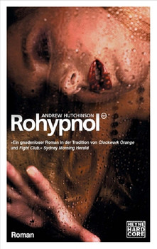 Rohypnol: Roman - Andrew Hutchinson