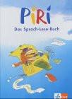 Piri. Das Sprach-Lese-Buch. 3. Schuljahr. Schülerbuch: BD 3 - Angela Hock-Schatz