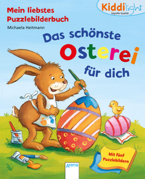 Das schönste Osterei für dich: Kiddilight. Mein liebstes Puzzlebilderbuch - Heitmann, Michaela
