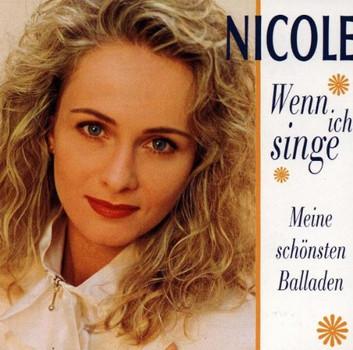 Nicole - Wenn Ich Singe...(Meine Schöns