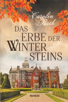 Das Erbe der Wintersteins - Carolin Rath [Taschenbuch, Weltbild]