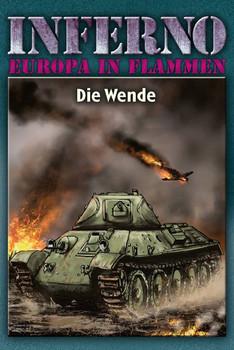 Inferno – Europa in Flammen, Band 5: Die Wende - Reinhardt Möllmann  [Gebundene Ausgabe]