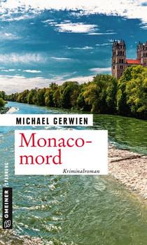 Monacomord. Ein Fall für Exkommissar Max Raintaler - Michael Gerwien  [Taschenbuch]