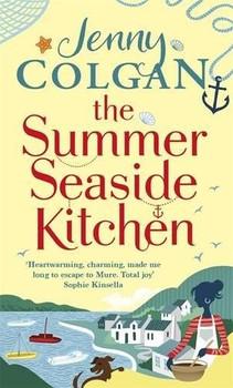 The Summer Seaside Kitchen - Jenny Colgan [Paperback]